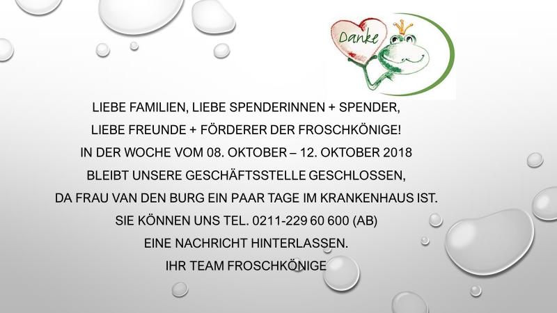 Buro Vom 08 10 12 10 2018 Geschlossen Froschkonige